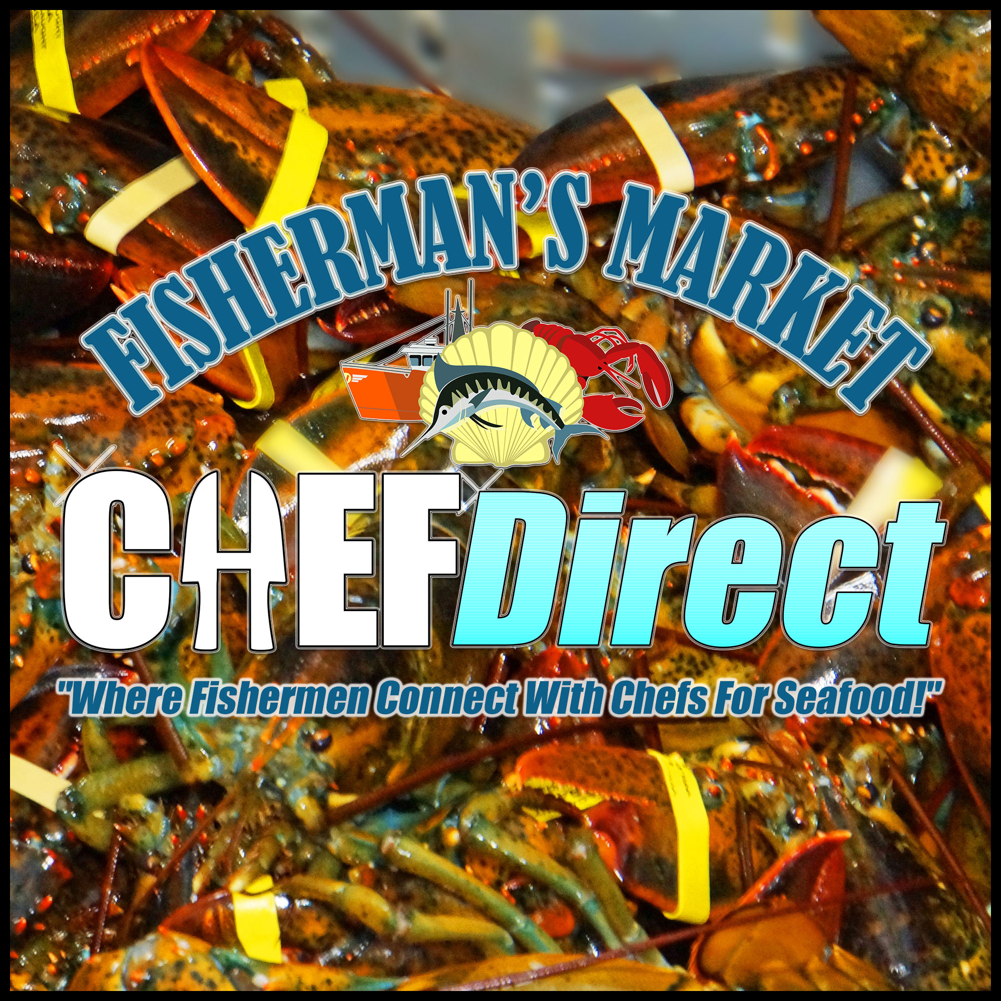 CHEF Direct by Fisherman's Market