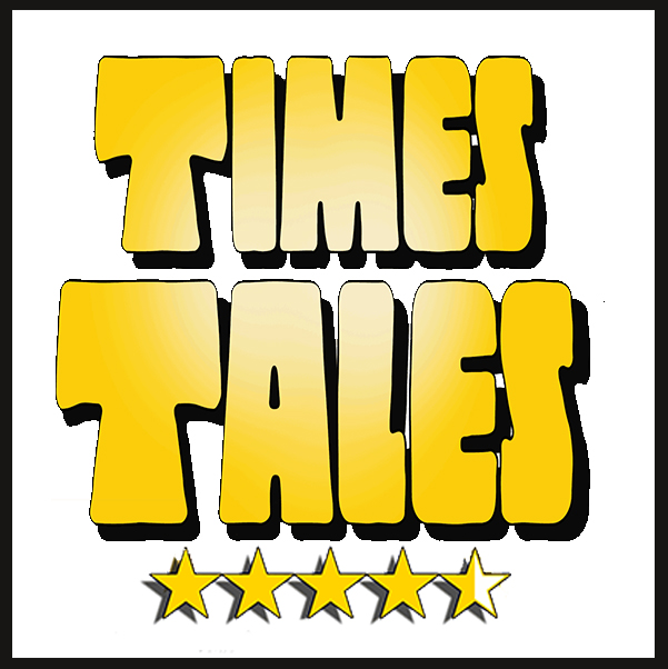 Times Tales has a consistent 4.5 star rating on the internet.