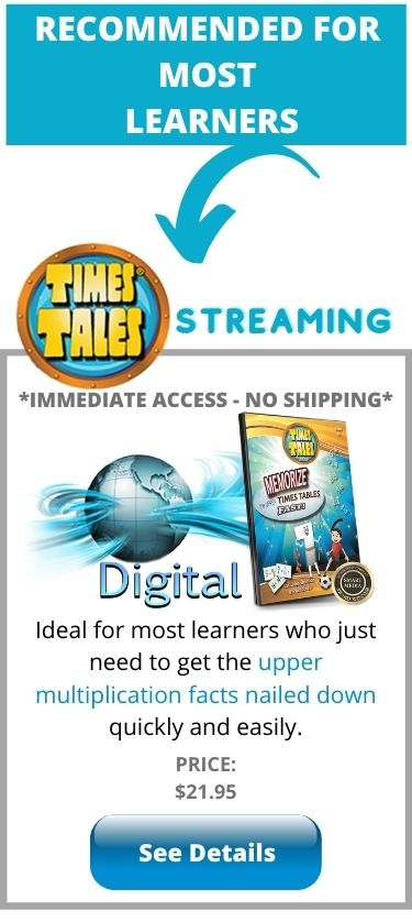 Times Tales Digital Streaming for Learning Disabilities - helps students with dyslexia and dyscalculia memorize multiplication facts fast