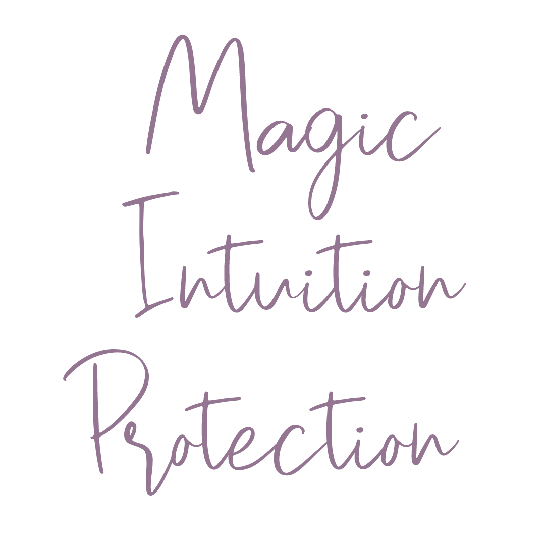 Magic, Intuition, Protection