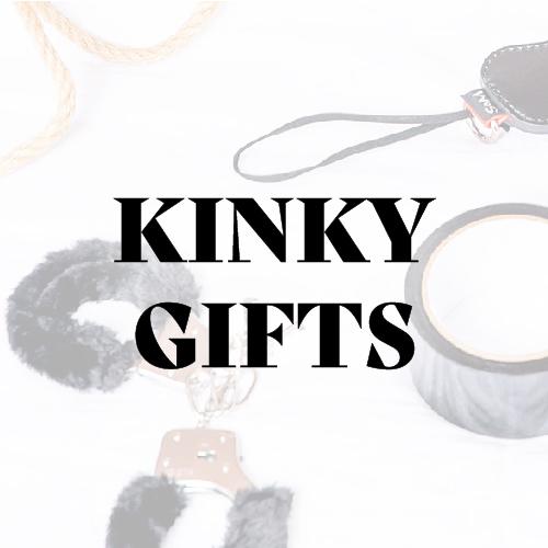 Kinky Gifts